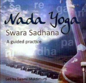 Nada Yoga- Swara Sadhana
