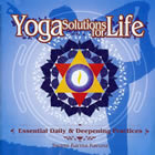 Yoga Solutions For Life – Essential Daily & Deepening Practices