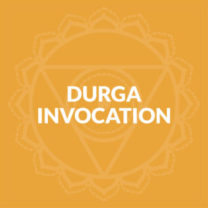 Durga Invocation