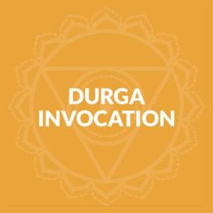 Durga Invocation