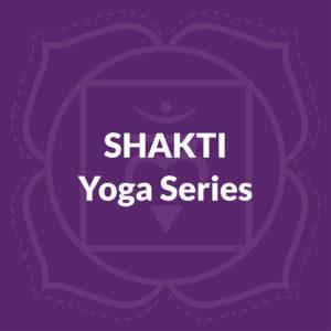 Shakti Yoga Series