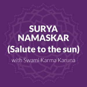 Surya Namaskar (Salute To The Sun)