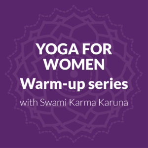 Yoga For Women Warm-Up Series