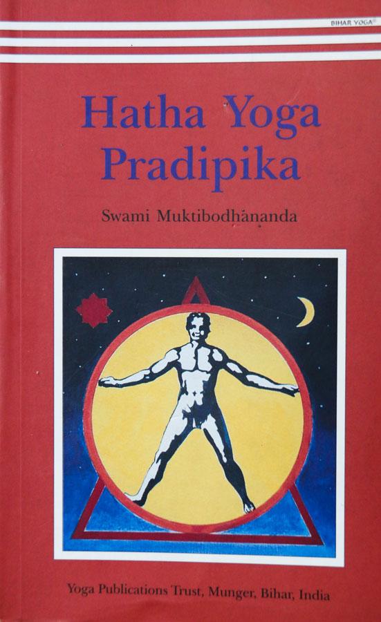 Hatha Yoga Pradipika (light on yoga)