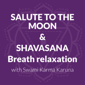 Salute To The Moon And Shavasana Breath Relaxation