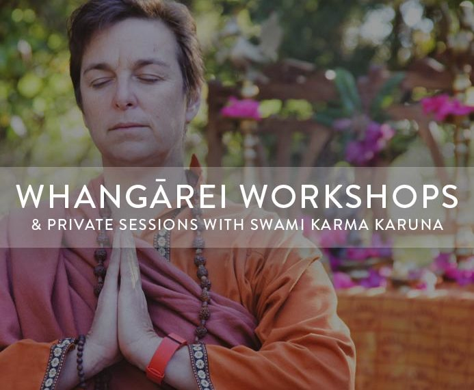 Whangārei Workshops With Swami Karma Karuna